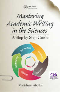 科学のためのアカデミック・ライティング<br>Mastering Academic Writing in the Sciences : A Step-by-Step Guide