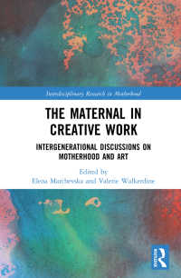 母の芸術<br>The Maternal in Creative Work : Intergenerational Discussions on Motherhood and Art
