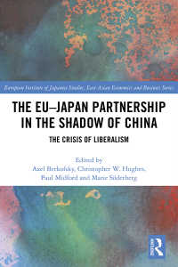 EU-日本関係と中国の影<br>The EU–Japan Partnership in the Shadow of China : The Crisis of Liberalism