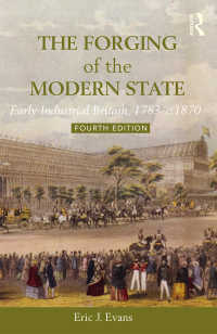 The Forging of the Modern State : Early Industrial Britain, 1783-c.1870(4)