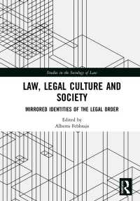 法、法文化と社会<br>Law, Legal Culture and Society : Mirrored Identities of the Legal Order