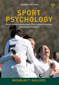 スポーツ心理学(第2版)<br>Sport Psychology : Performance Enhancement, Performance Inhibition, Individuals, and Teams(2 NED)