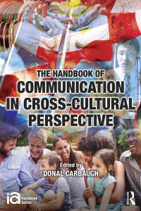 ICA異文化間コミュニケーション・ハンドブック<br>The Handbook of Communication in Cross-cultural Perspective