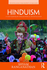 Hinduism : A Contemporary Philosophical Investigation