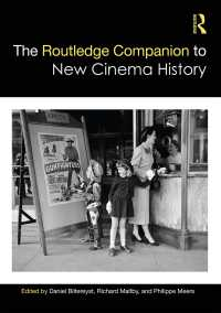 ラウトレッジ版 新映画史必携<br>The Routledge Companion to New Cinema History