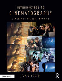 映画撮影術入門<br>Introduction to Cinematography : Learning Through Practice