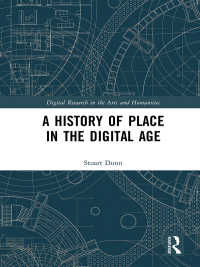 空間人文学<br>A History of Place in the Digital Age