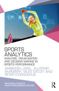 スポーツのためのデータ解析・可視化・意志決定<br>Sports Analytics : Analysis, Visualisation and Decision Making in Sports Performance