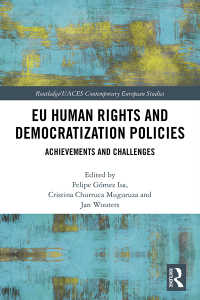 EUの人権・民主化政策<br>EU Human Rights and Democratization Policies : Achievements and Challenges