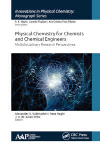 Physical Chemistry for Chemists and Chemical Engineers : Multidisciplinary Research Perspectives