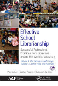 世界の学校図書館司書の成功事例(全2巻)<br>Effective School Librarianship : Successful Professional Practices from Librarians around the World: (2-volume set)