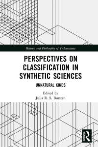 合成科学における分類<br>Perspectives on Classification in Synthetic Sciences : Unnatural Kinds