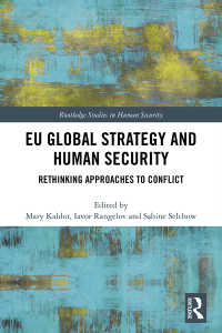 EUのグローバル戦略と人間の安全保障<br>EU Global Strategy and Human Security : Rethinking Approaches to Conflict