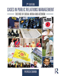 PR管理:ケース・スタディ(第2版)<br>Cases in Public Relations Management : The Rise of Social Media and Activism(2 NED)