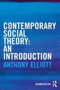 A.エリオット著/現代社会理論入門(第2版)<br>Contemporary Social Theory : An introduction(2 NED)