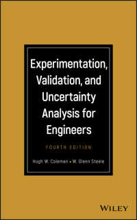 技術者のための実験・検証・不確実性解析(第4版)<br>Experimentation, Validation, and Uncertainty Analysis for Engineers(4)