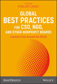 CSO、NGOその他の非営利組織の役員会:世界の優良事例<br>Global Best Practices for CSO, NGO, and Other Nonprofit Boards : Lessons From Around the World