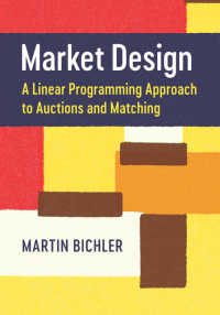 Market Design : A Linear Programming Approach to Auctions and Matching