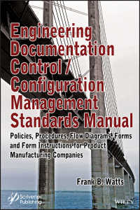 コンフィギュレーションマネジメント標準マニュアル<br>Engineering Documentation Control / Configuration Management Standards Manual