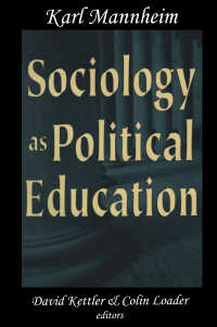 K.マンハイム『政治教育としての社会学』<br>Sociology as Political Education : Karl Mannheim in the University