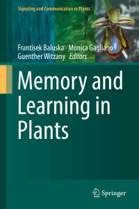 植物における記憶と学習<br>Memory and Learning in Plants〈1st ed. 2018〉