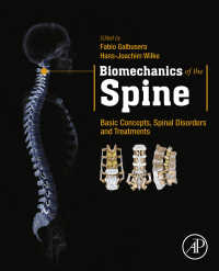 脊柱バイオメカニクス:基礎・疾患・治療<br>Biomechanics of the Spine : Basic Concepts, Spinal Disorders and Treatments