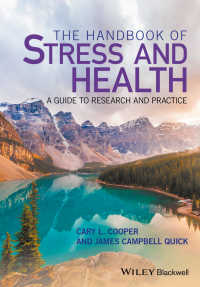 ストレスと保健ハンドブック:研究と実践ガイド<br>The Handbook of Stress and Health : A Guide to Research and Practice