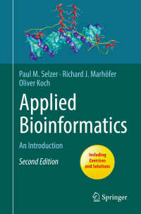 応用生物情報学入門(テキスト)<br>Applied Bioinformatics〈2nd ed. 2018〉 : An Introduction(2)