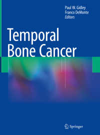 側頭骨癌<br>Temporal Bone Cancer〈1st ed. 2018〉