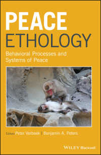 平和行動学<br>Peace Ethology : Behavioral Processes and Systems of Peace