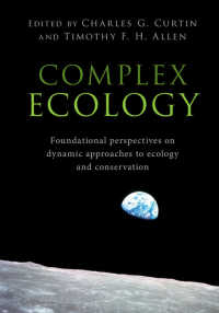 複雑生態学<br>Complex Ecology : Foundational Perspectives on Dynamic Approaches to Ecology and Conservation