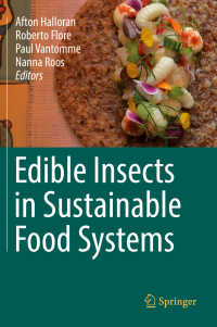 可食昆虫と持続可能な食料システム<br>Edible Insects in Sustainable Food Systems〈1st ed. 2018〉