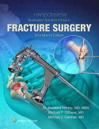 骨折手術のコツ図解(第2版)<br>Harborview Illustrated Tips and Tricks in Fracture Surgery(2)