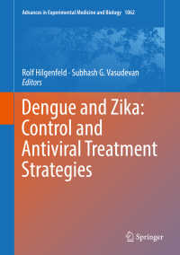 デング熱とジカ熱:抑制と抗菌治療戦略<br>Dengue and Zika: Control and Antiviral Treatment Strategies〈1st ed. 2018〉