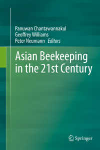 Asian Beekeeping in the 21st Century〈1st ed. 2018〉