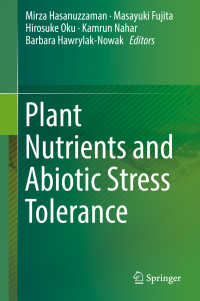Plant Nutrients and Abiotic Stress Tolerance〈1st ed. 2018〉