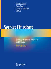 漿液性滲出液(第2版)<br>Serous Effusions〈2nd ed. 2018〉 : Etiology, Diagnosis, Prognosis and Therapy(2)