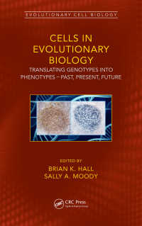 細胞の進化生物学<br>Cells in Evolutionary Biology : Translating Genotypes into Phenotypes - Past, Present, Future