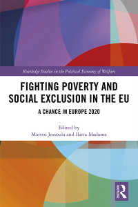 EUにみる貧困および社会的排除との闘い<br>Fighting Poverty and Social Exclusion in the EU : A Chance in Europe 2020