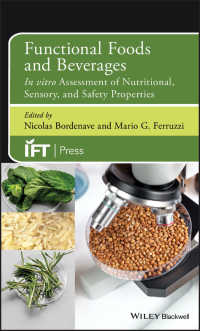 機能性食品・飲料:栄養・官能・安全性のインビトロ検査<br>Functional Foods and Beverages : In vitro Assessment of Nutritional, Sensory, and Safety Properties