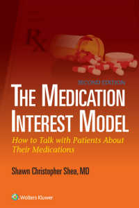 患者と対話する投薬アドヒアランス(第2版)<br>The Medication Interest Model : How to Talk With Patients About Their Medications(2)