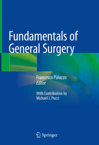 一般外科学の基礎<br>Fundamentals of General Surgery〈1st ed. 2018〉