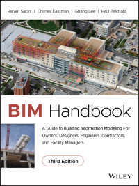 BIMハンドブック(第3版)<br>BIM Handbook : A Guide to Building Information Modeling for Owners, Designers, Engineers, Contractors, and Facility Managers(3)