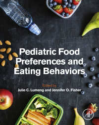 小児の食品選好と食行動<br>Pediatric Food Preferences and Eating Behaviors