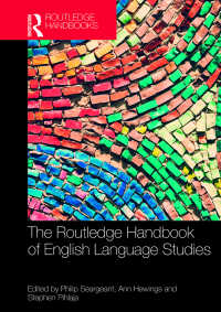 ラウトレッジ版 英語学ハンドブック<br>The Routledge Handbook of English Language Studies