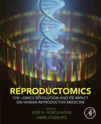 オミックス革命とヒト生殖医療への影響<br>Reproductomics : The -Omics Revolution and Its Impact on Human Reproductive Medicine