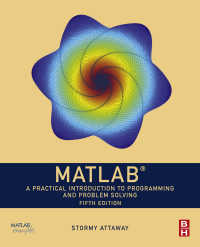 MATLAB実践入門(テキスト・第5版)<br>MATLAB : A Practical Introduction to Programming and Problem Solving(5)