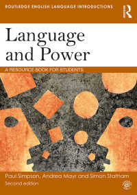 言語と権力:言語学読本(第2版)<br>Language and Power : A Resource Book for Students(2 NED)