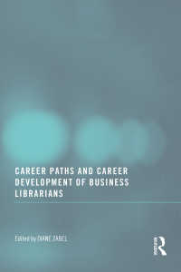 ビジネス支援ライブラリアンのキャリア<br>Career Paths and Career Development of Business Librarians