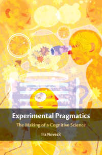 実験語用論<br>Experimental Pragmatics : The Making of a Cognitive Science